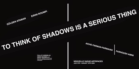 To think of shadows is a serious thing entradas