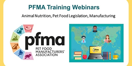 PFMA Full Webinar Series: Pet Food & Nutrition (5 half-days) tickets