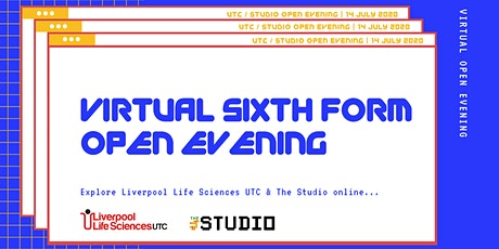 Liverpool Life Sciences UTC & The Studio Sixth Form - Virtual open evening tickets