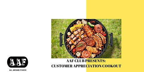 ALL AROUND FITNESS PRESENTS: CUSTOMER APPRECIATION COOKOUT tickets