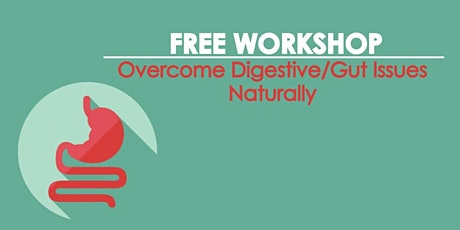 [WEBINAR] How to Overcome Digestive/Gut Issues Without Adding Medication tickets
