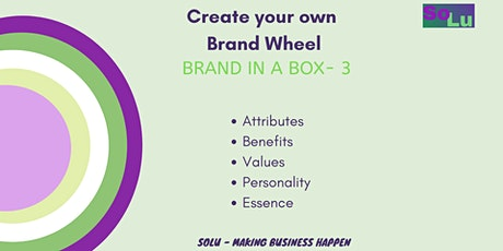 Create you own Brand Strategy Wheel - BRAND IN A BOX 3 (Brand Strategy) tickets