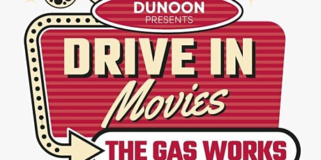 Drive In Cinema at the old Gasworks Dunoon tickets