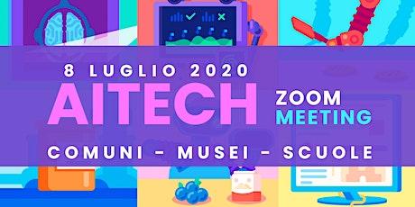 AITECH2020 - COMUNI - SCUOLE - MUSEI biglietti