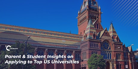 Parent & Student Insights on Applying to Top US Universities tickets