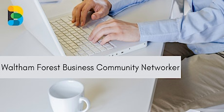 Waltham Forest Business Community Networker tickets