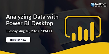 Webinar - Analyzing Data with Power BI Desktop tickets