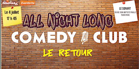 All night long comedy club - le retour billets
