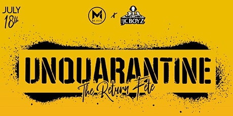 UnQuarantine The Return Fete tickets