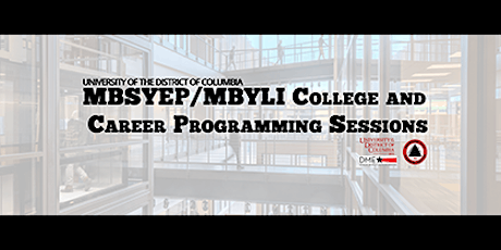 """UDC MBSYEP/MBYLI College and Career Prog.  - July 14th - """"The Possible"""" tickets"""