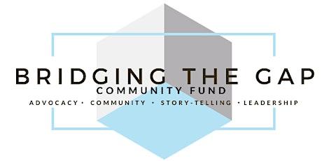 Bridging The Gap Community Fund Launch Event tickets