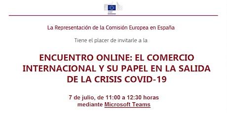 EL COMERCIO INTERNACIONAL Y SU PAPEL EN LA SALIDA DE LA CRISIS COVID-19 entradas