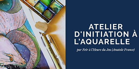Atelier d'initiation à l'aquarelle billets