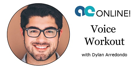 Voice Workout with Dylan Arredondo tickets
