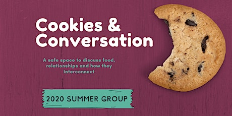 Cookies and Conversation: Summer Group tickets