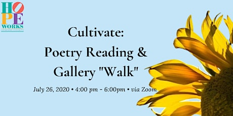 "Cultivate: Poetry Reading and Gallery ""Walk"" 2020 tickets"