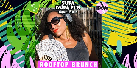 Supa Dupa Fly x Rooftop Brunch tickets