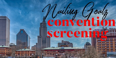 Nailing Goalz convention screening tickets
