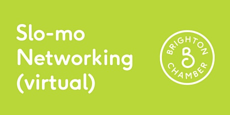 Slo-mo Networking September (virtual) tickets