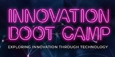 Online Innovation Bootcamp - Exploring Innovation through Technology tickets