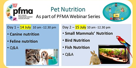 PFMA Pet Nutrition Webinars (2 half-days) tickets