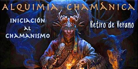 Retiro de Verano; Iniciación al Chamanismo con Alquimia Chamánica® entradas