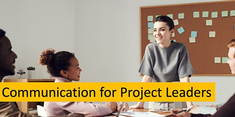 Communication for Project Leaders: Conclusion (Session 7) tickets