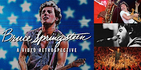 'The Life & Legacy of Bruce Springsteen: A Video Retrospective' Webinar tickets