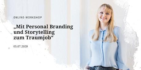 """Online-Workshop """"Mit Personal Branding und Storytelling zum Traumjob"""" Tickets"""