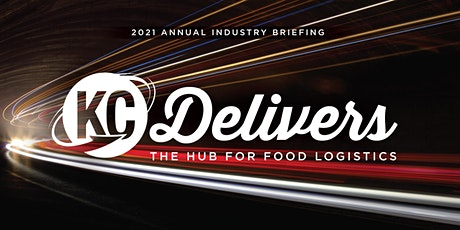 2021 Annual Industry Briefing: KC Delivers - Hub for Food Logistics tickets