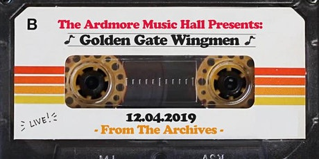 From The Archives - Golden Gate Wingmen - 12.04.19 tickets