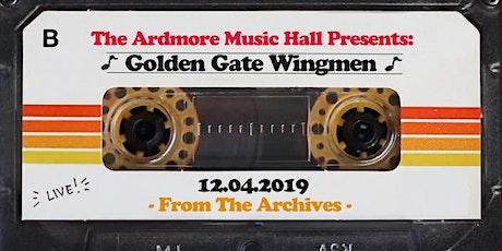 From The Archives - Golden Gate Wingmen - 12.04.19 biglietti