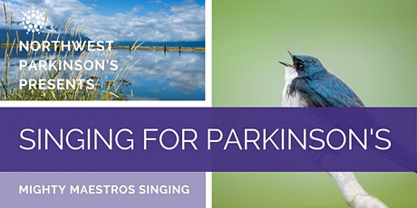 NW Parkinson's Mighty Maestros Singing tickets