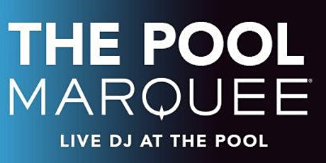 MARQUEE - THE POOL AT NIGHT (RESERVATION REQUEST) tickets