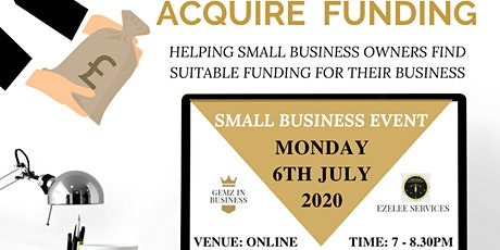 Acquire Funding: Where to find the funding you need for your business tickets