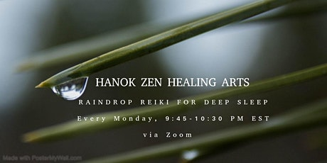 Raindrop Reiki for Deep Sleep  - Weekly tickets