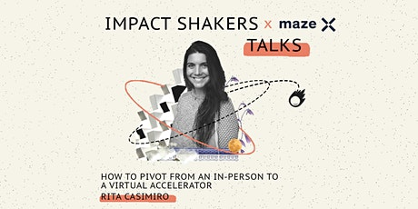 Impact Shakers Talks: Fireside chat with Rita Casimiro tickets