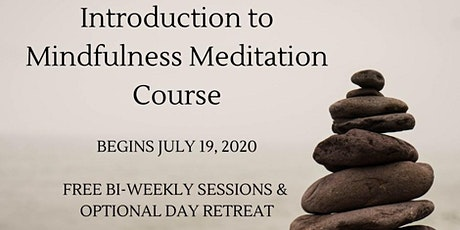 Introduction to Mindfulness Meditation Course tickets