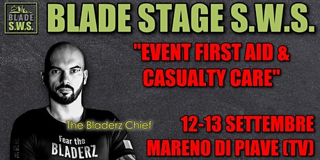BLADE STAGE S.W.S. - EVENT FIRST AID & CASUALTY CARE tickets