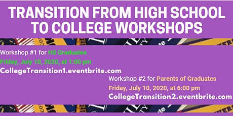 Transition from High School to College Workshop (for STUDENTS) tickets