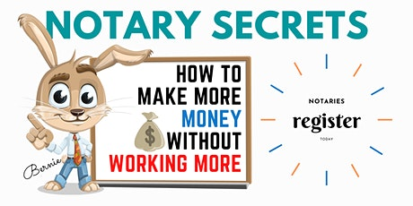 How Notaries Can Make More Money Without Working More [FREE WEBINAR] tickets