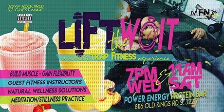 Lift The Wait: A Holistic Trap Fitness Fitness Experience tickets