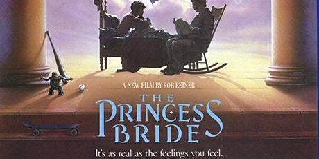 The Princess Bride tickets