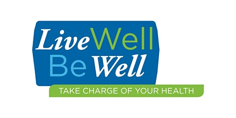 FREE ONLINE - Live Well Be Well - Diabetes Self-Management Workshop tickets