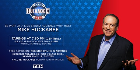 Fri., August 7th, 2020 - HUCKABEE 'Live' Studio Audience tickets