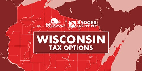 Reviving Wisconsin's Economy Through Tax Reform tickets