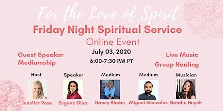 Online Friday Night Spiritual Service tickets
