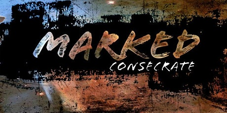 Marked: Consecrate (July 27-30) tickets