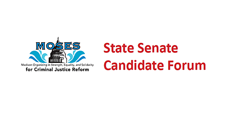 MOSES/EXPO State Senate Candidate Forum tickets