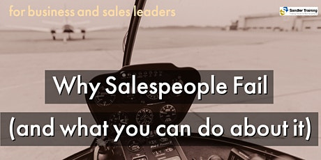 Why Salespeople Fail... (and what you can do about it)- Sales Training tickets